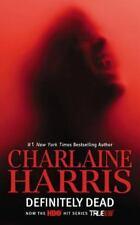 Sookie Stackhouse/True Blood 6: Definitely Dead by Charlaine Harris (2013,...