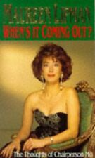 (Very Good)-When's it Coming Out? (Paperback)-Maureen Lipman-0751506028