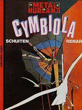Col. Negra 17 CYMBIOLA de Schuiten/Renard.