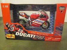MotoGP / 1/18 by Maisto / Ducati 999 / Parts Unlimited / Eric Bostrom / #32