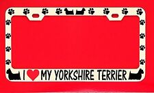 I Love My Yorkshire Terrier License Plate Frame Tag Dog Paw Weatherproof Vinyl