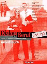 Hueber DIALOG BERUF Starter ARBEITSBUCH Deutsch fur Grundstufe mit Losungen @NEW