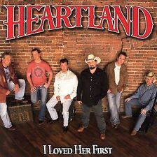 I LOVED HER FIRST CD HEARTLAND BRAND NEW SEALED