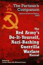 The Red Army's Do-it-yourself Nazi-bashing Guerrilla Warfare Manual: The...