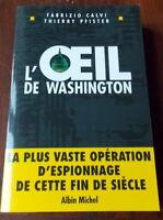 L'OEIL DE WASHINGTON  FABRIZIO CALVI ET THIERRY PFISTER