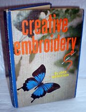 Creative Embroidery, 1966, hardcover, Joan Nicholson, great vintage book