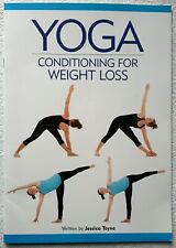 Yoga Conditioning for Weight Loss by Jessica Toyne