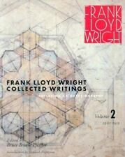 Frank Lloyd Wright Collected Writings: Including An Autobiography, Volume 2,