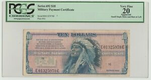 MILITARY PAYMENT CERTIFICATE $10 MPC 692 CHIEF HOLLOW HORN BEAR w' FLAKE ERRORS
