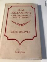 R.M Ballantyne A Bibliography Of First Editions Eric Quayle 1968