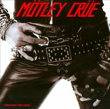 Too Fast for Love [Crücial Crüe Edition] by Mötley Crüe (CD, Sep-2008, Eleven Se