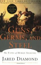 Guns, Germs, and Steel: The Fates of Human Societi