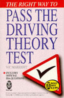 (Good)-The Right Way to Pass the Driving Theory Test (Paperback)-Marriott, Vic-0