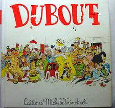 Albert Dubout 200 dessins eo 1974 dédicacé hand signed envoi original autographe