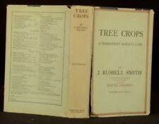 1929 Tree Crops Permanent Agriculture Russell Smith Scarce First Edition Plates