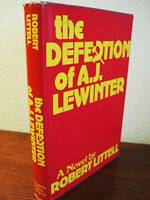 1st Edition The Defection of A.J. Lewinter Robert Littell First Printing Spy