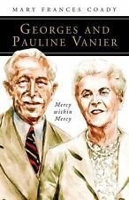 Georges and Pauline Vanier: Mercy within Mercy (People of God)
