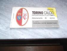 ABBONAMENTO TORINO CALCIO CURVA MARATONA 1991/92