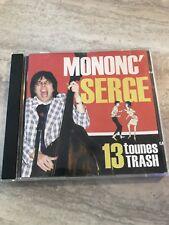 Mononc' Serge ~ 13 Tounes Trash ~ CD Rare