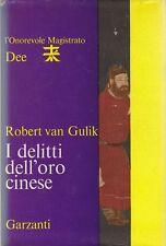 I DELITTI DELL'ORO CINESE di Robert Van Gulik - 1965 Garzanti magistrato Dee