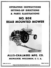 Allis Chalmers No. 80-R 80R Sickle Mower Owner Operator Set up Manual TM195A