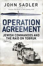 Operation Agreement: Jewish Commandos and the Raid on Tobruk General Military
