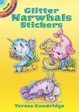 Dover Little Activity Books Stickers: Glitter Narwhals Stickers by Teresa...