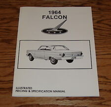 1964 Ford Falcon Illustrated Pricing & Specification Manual 64