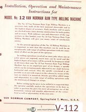 Van Norman 12 Milling Machine Install Operations Maintenance Amp Parts Manual