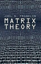 Dover Books on Mathematics: Matrix Theory by Joel N. Franklin (2000, Paperback)