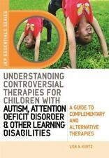 Understanding Controversial Therapies for Children with Autism, Attention