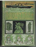 Samantha in Europe by Josiah Allen's Wife Marietta Holley 1896 Antique Book!