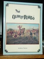 World's Oldest Rodeo: 100-Year History 1888-1988, Prescott Frontier Days Rodeo