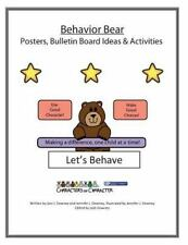 Behavior Bear Posters and Bulletin Board Ideas and Activities by Joni Downey...