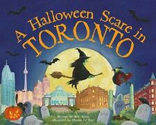 A Halloween Scare in Toronto (A Halloween Scare: Prepare If You Dare)