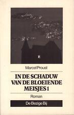 IN DE SCHADUW VAN DE BLOEIENDE MEISJES 1 - Marcel Proust