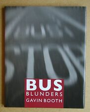 Bus Blunders. By Gavin Booth. 2009 HB in DJ 1st Edn