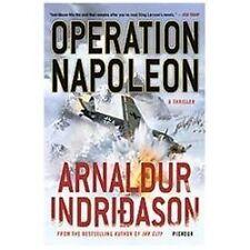 Operation Napoleon: A Thriller: By Arnaldur Indridason