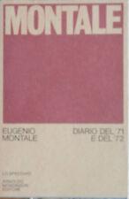 Eugenio Montale DIARIO DEL '71 e del '72 - Mondadori lo specchio 1973 - 1 ediz.