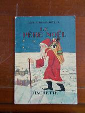 Le père Noël-Les albums joyeux-Hachette-1933.