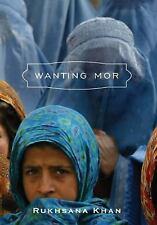 Wanting Mor by Khan, Rukhsana