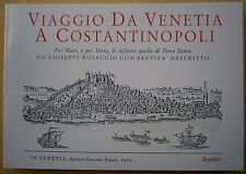 Reprint: Rosaccio, VIAGGIO DA VENETIA A CONSTANTINOPOLI