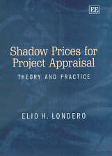 Shadow Prices for Project Appraisal: Theory and Practice, Londero, Elio, Used; G