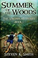 Summer of the Woods, Paperback by Smith, Steven K., Brand New, Free shipping ...