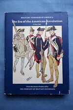 Military Uniforms in America; The Era of the American Revolution 1755-1795, Vol1