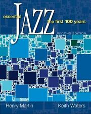 Essential Jazz : The First 100 Years by Keith Waters and Henry Martin (2008,...