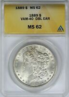 1889-P ANACS Silver Morgan Dollar Mint State MS62 VAM-40 Doubled Ear
