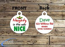 Christmas Dog ID Tags -- Naughty is the New Nice -- Double Sided Personalised