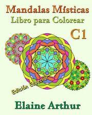 Mandalas Misticas: Mandalas Misticas Libro para Colorear C1 Edicion Especial...