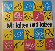Wir Falten und Falzen ~Joachim Schönherr ~Anleitung für Papierarbeiten
